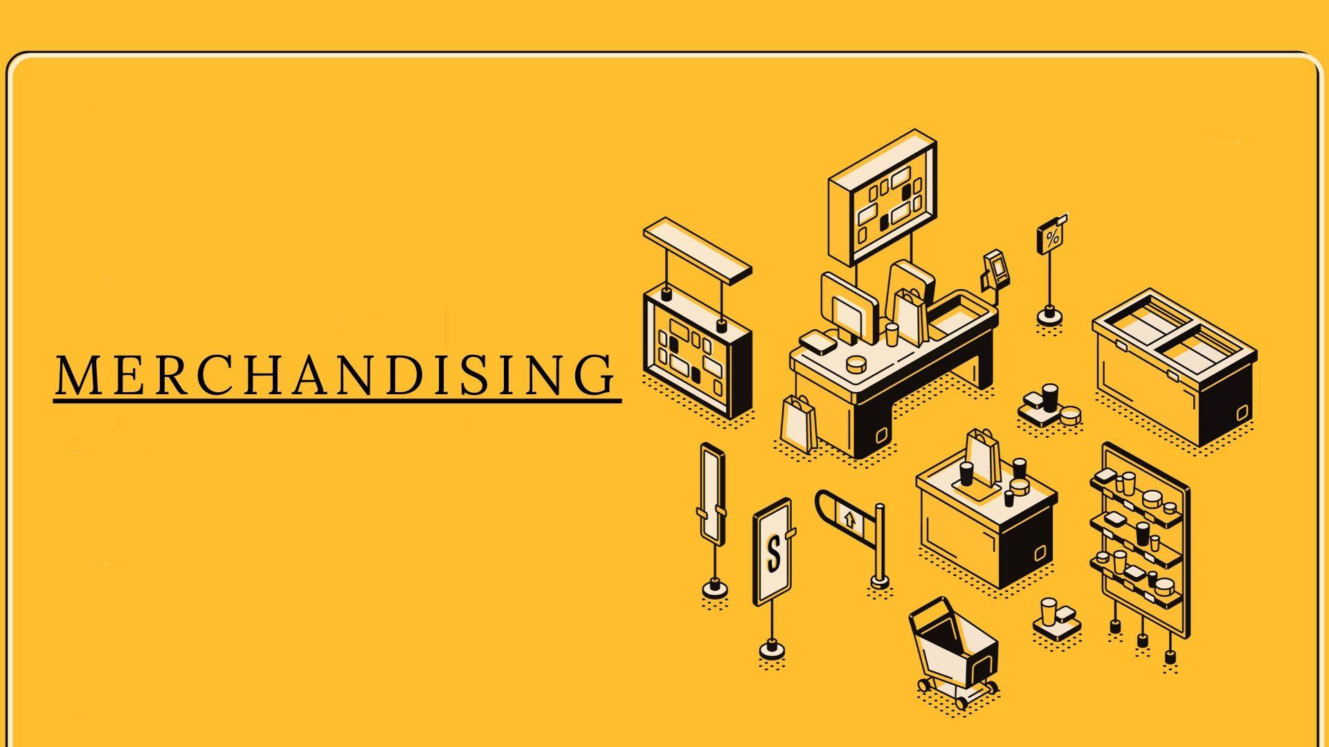 Merchandising